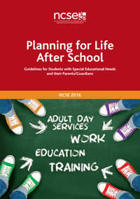 Planning for Life after School - Guidelines for Students with Special Educational Needs and their Parents / Guardians